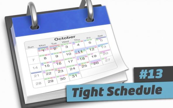 101 Ways to Elevate – #13 Tight schedule