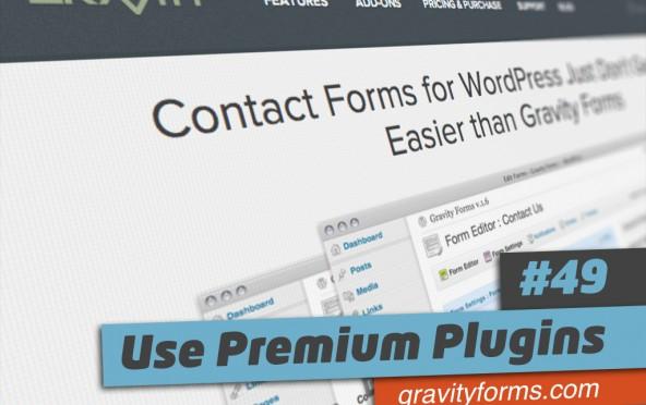 101 Ways to Elevate – #49 Use Premium Plugins